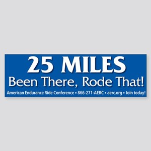 25 Miles - Bumper Sticker