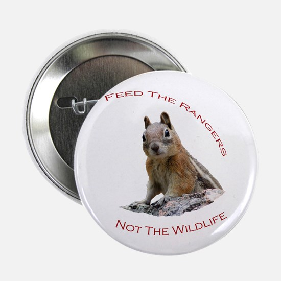 "Feed The Rangers 2.25"" Button"