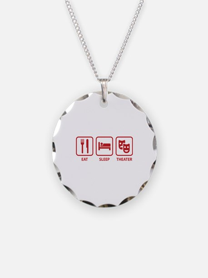 Eat Sleep Theater Necklace