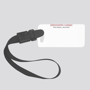 Introverts Unite Small Luggage Tag
