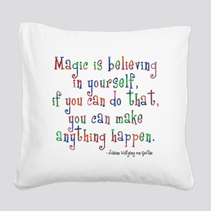 Magic Believe In Yourself Square Canvas Pillow