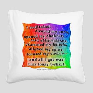 Spiritual Lousy Square Canvas Pillow