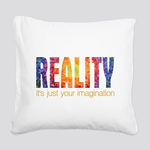 Reality Imagination Square Canvas Pillow