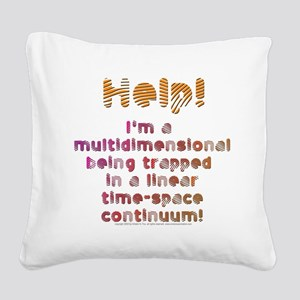 Multidimensional Being Square Canvas Pillow