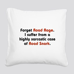 Road Snark Square Canvas Pillow