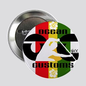 "Ocean Customs -No Paddle No Livin 2.25"" Button"
