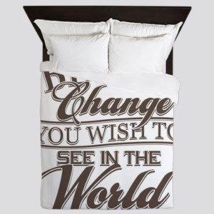 Be The Change Queen Duvet