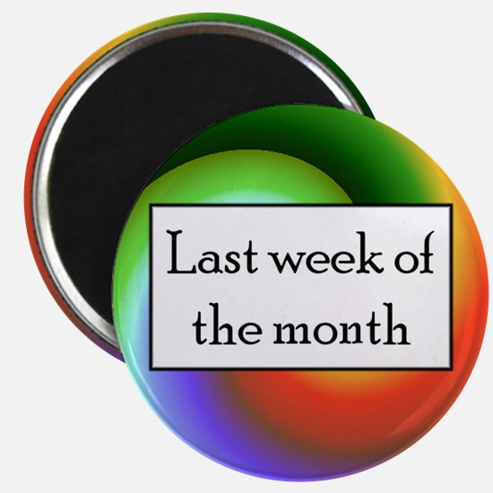 Last week of the month! Magnet