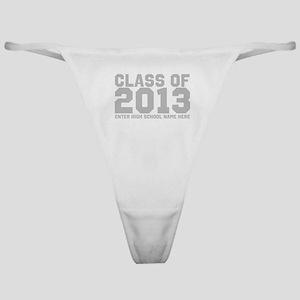 2013 Graduation Classic Thong