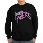 Destroy them with lazers Sweatshirt (dark)