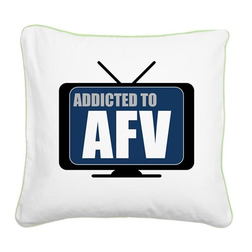 Addicted to AFV Square Canvas Pillow