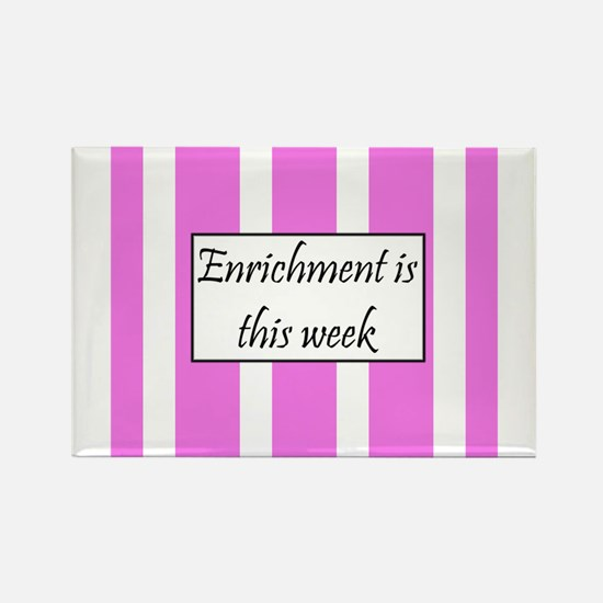 Enrichment this week Rectangle Magnet