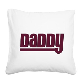 Daddy - Red Square Canvas Pillow