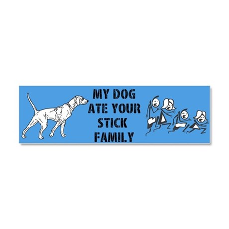 My Dog Ate Your Stick Family Car Magnet