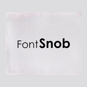 Font Snob Throw Blanket