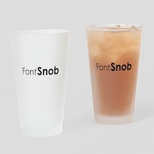 Font Snob Drinking Glass