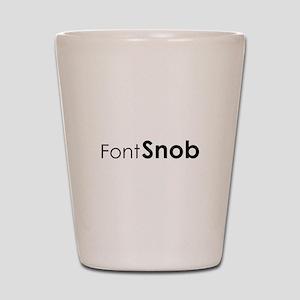 Font Snob Shot Glass