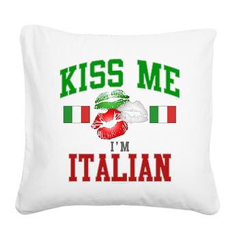 Kiss Me I'm Italian Square Canvas Pillow