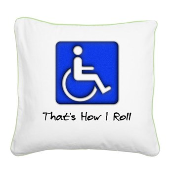 That's How I Roll Square Canvas Pillow