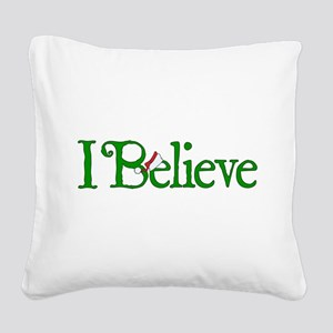 I Believe with Santa Hat Square Canvas Pillow