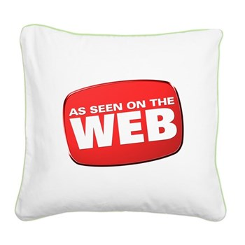 As Seen on the Web Square Canvas Pillow