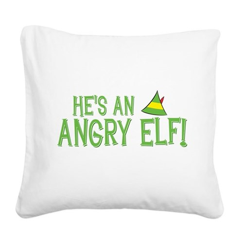 He's an Angry Elf! Square Canvas Pillow