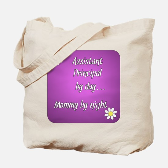 Assistant Principal by day Mommy by night Tote Bag