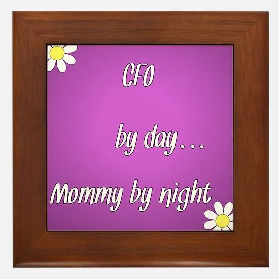CFO by day Mommy by night Framed Tile