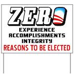"""""""Zero: Barack Obama"""" Yard Sign"""
