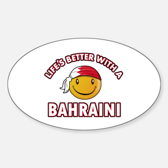Lifes better with a Bahraini Sticker (Oval)