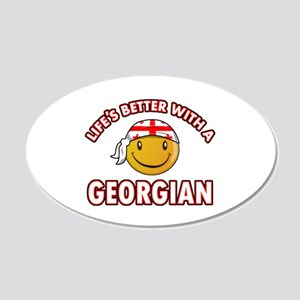 Lifes better with a Georgian 20x12 Oval Wall Decal