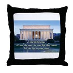 'The life in your years' Throw Pillow