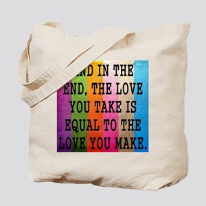 Vintage_Chick The Love You Take Tote Bag