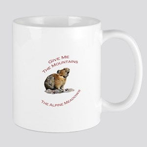 Give Me The Mountains...Pika Mug