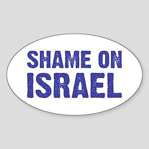 Shame on Israel Oval Sticker