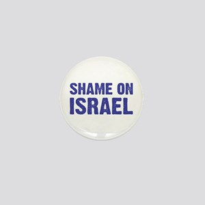 Shame on Israel Mini Button