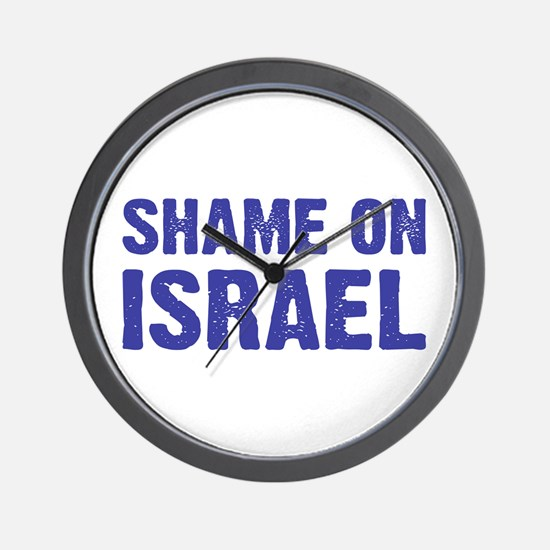 Shame on Israel Wall Clock