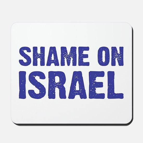 Shame on Israel Mousepad