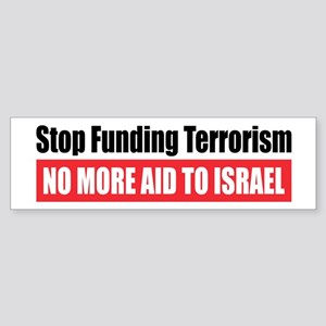 Stop Funding Bumper Sticker