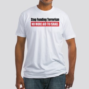 Stop Funding Fitted T-Shirt