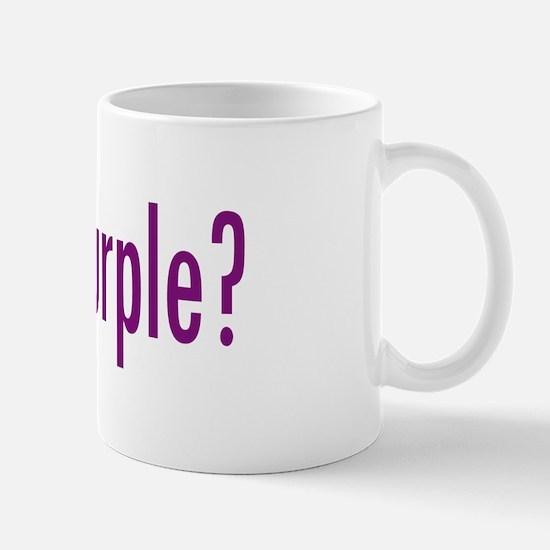 got purple? Mug