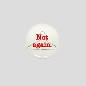 NotAgain Mini Button