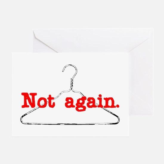 NotAgain Greeting Card