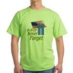 Never Forget 9-11 - With Buildings Green T-Shirt