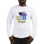 Never Forget 9-11 - With Buildings Long Sleeve T-S