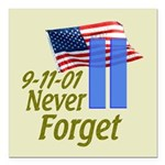 Never Forget 9-11 - With Buildings Square Car Magn