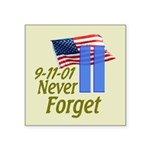 Never Forget 9-11 - With Buildings Square Sticker