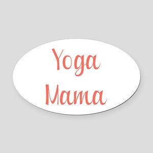 yoga mama novelty Oval Car Magnet