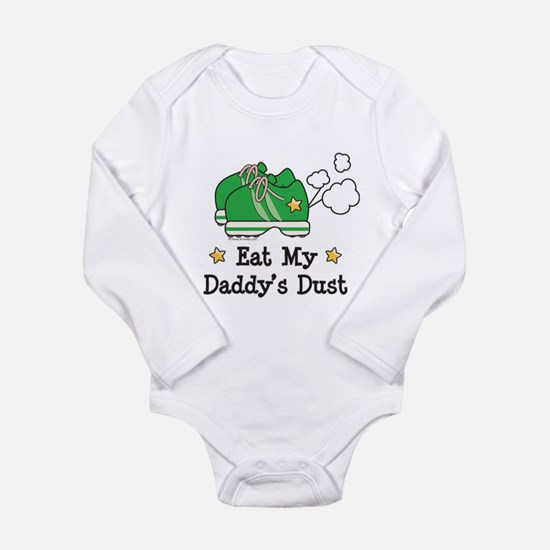 Eat My Daddy's Dust Marathon Body Suit