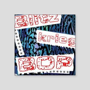 "Blitzkrieg Bop Square Sticker 3"" x 3"""